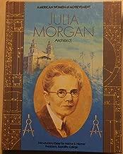 Julia Morgan: Architect (Women of Achievement)