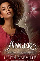 ANGER: An IR fairy tale romance (Masters from Afterlife Book 5) Kindle Edition