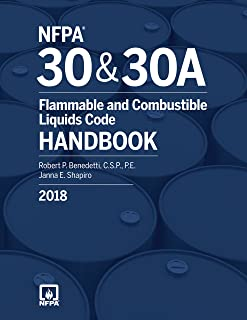 NFPA 30 and NFPA 30A: Flammable and Combustible Liquids Code Handbook, 2018 Edition