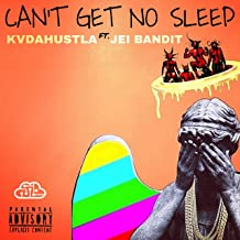 Can't Get No Sleep (feat. Jei Bandit)