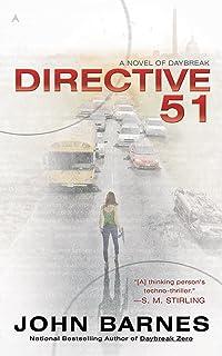 Directive 51 (A Novel of Daybreak Book 1)