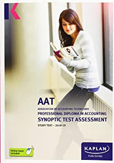 PROFESSIONAL DIPLOMA IN ACCOUNTING SYNOPTIC TEST ASSESSMENT - STUDY TEXT (Aat Study Texts)