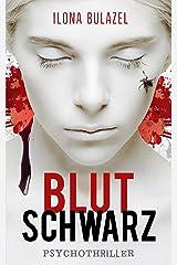 Blutschwarz: Psychothriller Kindle Ausgabe
