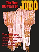 First 100 Years of Judo