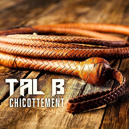 TÉLÉCHARGER TAL B CHICOTTEMENT