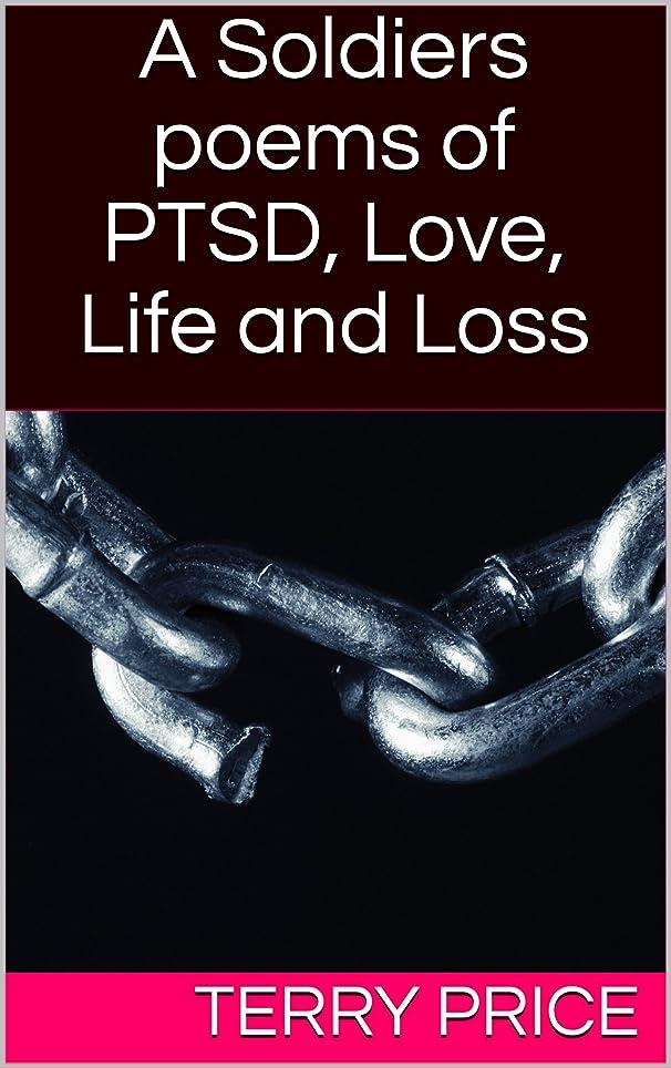 シェル差別シーボードA Soldiers poems of PTSD, Love, Life and Loss (English Edition)