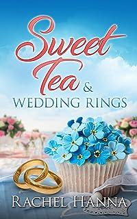 Sweet Tea & Wedding Rings (Sweet Tea B&B Book 4)