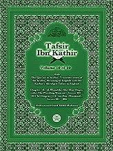 The Qur'an With Tafsir Ibn Kathir Volume 10 0f 10: Surah 58: Al-Mujadila (She That Disputeth, The Pleading Woman), Verses 1 – 23 To Surah 114: An-Nas (Mankind), Verses 1 – 6