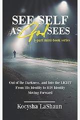 See Self as God Sees Kindle Edition