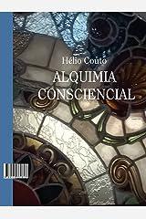 Alquimia Consciencial eBook Kindle