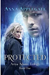 Protected (Book 1 in the Ariya Adams Trilogy) Kindle Edition