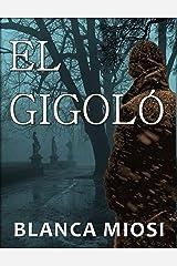 EL GIGOLÓ (Spanish Edition) Kindle Edition