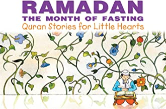 Ramadan: The Month of Fasting: Islamic Children's Books on the Quran, the Hadith, and the Prophet Muhammad