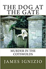 The Dog at the Gate: Murder in the Cotswolds Kindle Edition