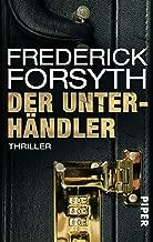 Der Unterhändler: Thriller (Piper Taschenbuch 23132) (German Edition)