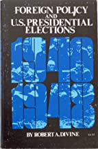 Foreign policy and U.S. presidential elections, 1940-1948,