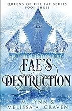 Fae's Destruction (Queens of the Fae)