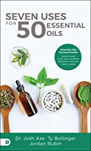 Seven Uses for 50 Essential Oils