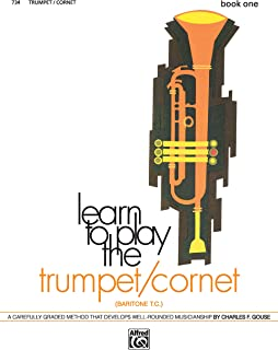 Learn to Play Trumpet/Cornet, Baritone T.C., Bk 1: A Carefully Graded Method That Develops Well-Rounded Musicianship