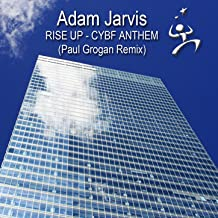 Rise Up - Cybf Anthem (Paul Grogan Remix)
