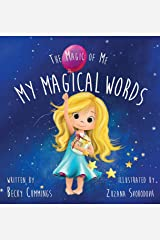My Magical Words (The Magic of Me Series Book 1) Kindle Edition