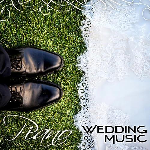 Piano Wedding Music Romantic Instrumental Music Wedding Reception