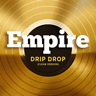 Drip Drop (feat. Yazz and Serayah McNeill) [Clean]