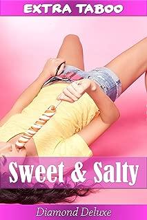Sweet & Salty (Taboo Forbidden Erotica, Interracial) (English Edition)