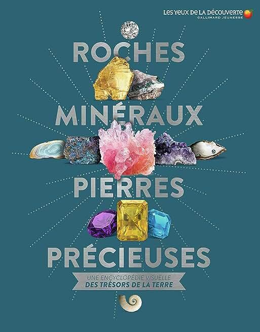 ROCHES, MINERAUX, PIERRES PRECIEUSES - Les Yeux de la Découverte - 9 ans et +