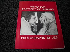 Best eye to eye portraits of lesbians Reviews