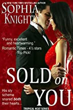 Sold on You: A humorous enemies to lovers, feel good holiday romantic comedy (Tropical Heat Book 3)