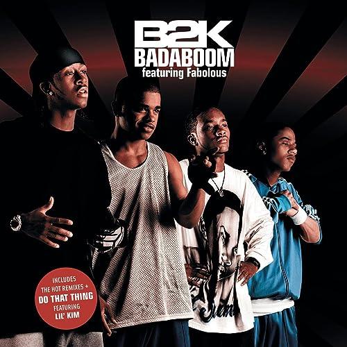 b2k ft fabolous badaboom