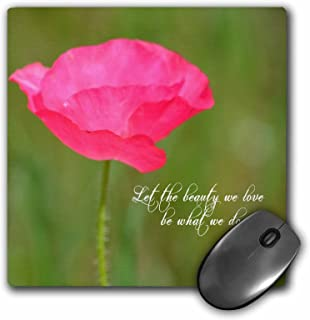 3dRose LLC 8 x 8 x 0.25 Inches Mouse Pad, Let The Beauty Pink Poppy Rumi Quote Floral (mp_164629_1)