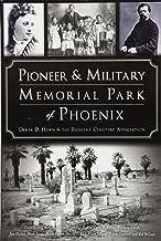Pioneer and Military Memorial Park of Phoenix (Landmarks)