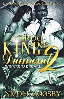 A Drug King and His Diamond 2: Winner Takes All (Volume 2)