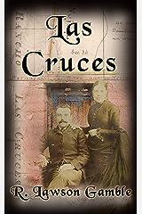 Las Cruces (Zack Tolliver, FBI Book 7) Kindle Edition