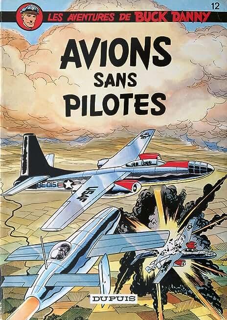 LES AVENTURES DE BUCK DANNY. AVIONS SANS PILOTES.