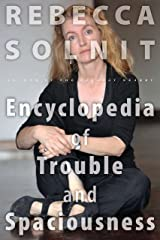 The Encyclopedia of Trouble and Spaciousness Kindle Edition