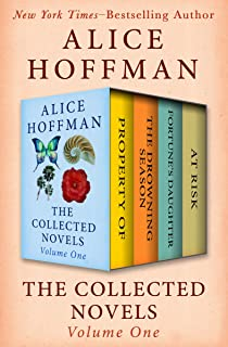 The Collected Novels Volume One: Property Of, The Drowning Season, Fortune's Daughter, and At Risk