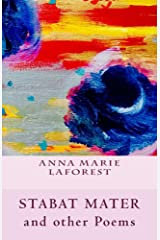 Stabat Mater and other Poems Kindle Edition