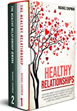 Healthy Relationships: Overcome Anxiety, Couple Conflicts, Insecurity and Depression without therapy. Stop Jealousy and Negative Thinking. Learn how to have a Happy Relationship with anyone. PDF
