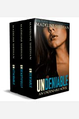 The Undeniable Series: Box Set I (Books 1-3) Kindle Edition