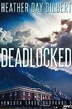 Deadlocked (Hemlock Creek Suspense Book 3)