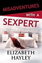 Misadventures with a Sexpert Kindle Edition