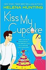 Kiss My Cupcake Kindle Edition