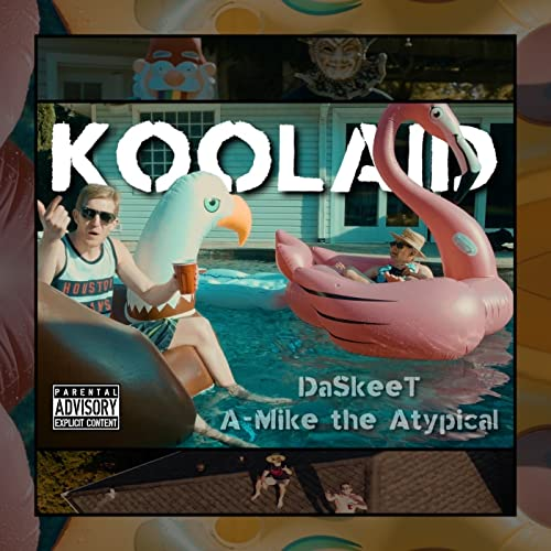 Koolaid (feat. a-Mike the Atypical) [Explicit]