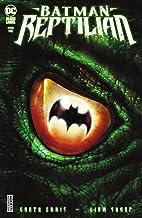 Batman: Reptilian (2021) #1 (Batman: Reptilian (2021-))