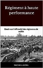 Régiment à haute performance: Etude sur l'efficacité des régiments de mêlée