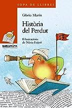 Història del Perdut (Llibres infantils i juvenils - Sopa de llibres. Sèrie taronja)