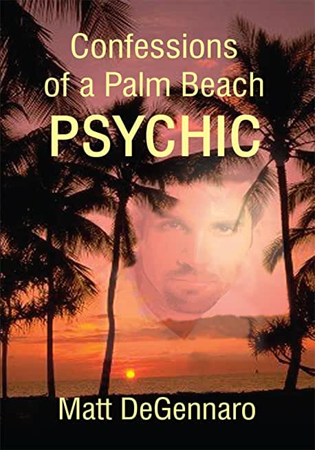 Confessions of a Palm Beach Psychic (English Edition)